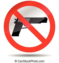 Ban of weapons pistol