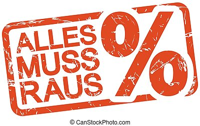 red stamp with text Alles muss raus - grunge stamp with...