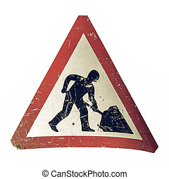 Vintage looking Road work sign isolated over a white...