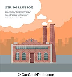 Air Pollution Concept - Air pollution concept. Factory...