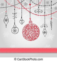 New year card with ball,garlands,ribbon