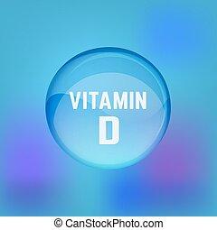 Vitamin D 02 A - Vitamin D pill. Shining glossy circle...
