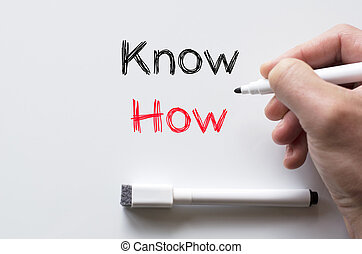 Know how written on whiteboard - Human hand writing know how...