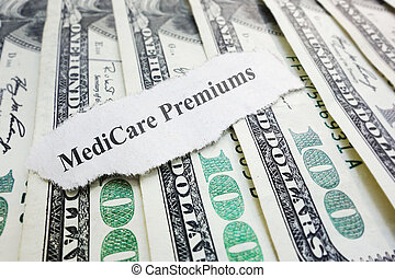 Medicare premiums headline - Closeup of Medicare Premiums...