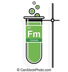 Fermium symbol on label in a green test tube with holder....