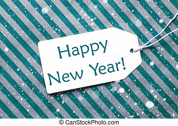 Label On Turquoise Paper, Snowflakes, Text Happy New Year -...