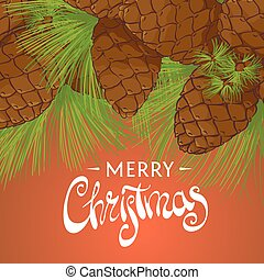 Conifer cones on a beautiful background with the words Merry...