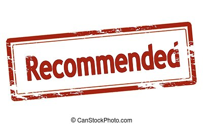 Recommended - Rubber stamp with word recommended inside,...