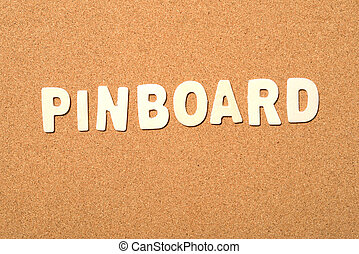 Pinboard Text - Pinboard text on the brown background