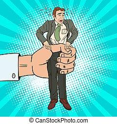 Employer Big Hand Squeezes Pop Art Office Worker. Oppression...