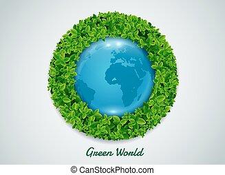 green world - green earth.green global.green world.leaf...