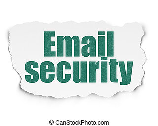 Protection concept: Email Security on Torn Paper background...