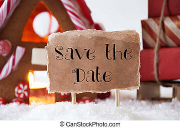 Gingerbread House With Sled, English Text Save The Date -...