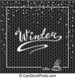 Winter lettering. Hand drawn. Snow and hot chocolate....