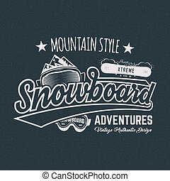 Winter snowboard sports label, t shirt. Vintage mountain...