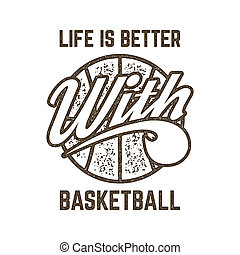 Vintage Basketball sports tee design in retro rubber style...