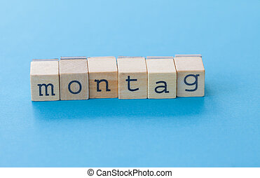 Montag letting with wooden stamps - Montag lettering with...