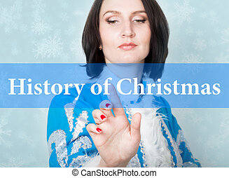 history of christmas written on virtual screen. concept of...