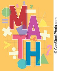 Math Lettering Design - Typographical Illustration Featuring...