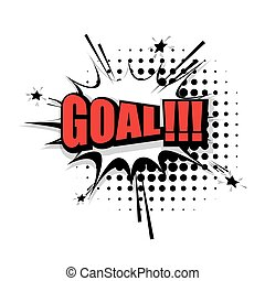 Comic text goal pop art bubble - Lettering goal. Comic text...