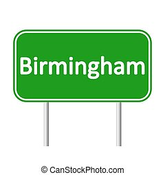 Birmingham road sign. - Birmingham road sign isolated on...