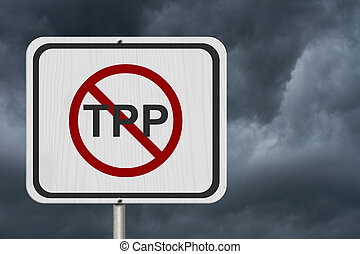Stop the Trans-Pacific Partnership white road sign