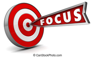 focus - 3d illustration of arrow with sign focus hit target