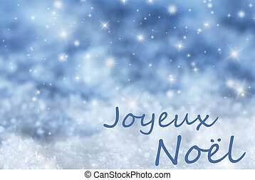 Blue Sparkling Background, Snow, Joyeux Noel Mean Merry...