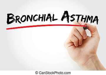 Hand writing Bronchial asthma with marker, concept...