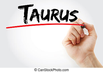 Hand writing Taurus with marker, concept background