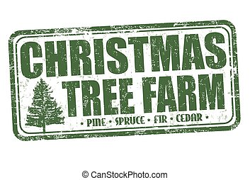 Christmas tree farm sign or stamp - Christmas tree farm...