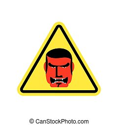 Angry Boss Warning sign yellow. Evil Head Hazard attention...