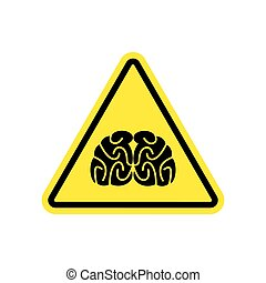 Brains Warning sign yellow. Think Hazard attention symbol....