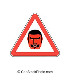 Angry Boss Warning sign red. Evil Head Hazard attention...
