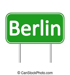 Berlin road sign. - Berlin road sign isolated on white...