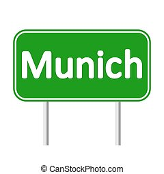 Munich road sign. - Munich road sign isolated on white...