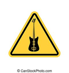 Rock and roll Warning sign. Caution rock music. Danger road...