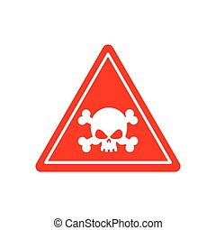 Danger Poison sign red. Attention toxic hazard. Warning sign acid pollution