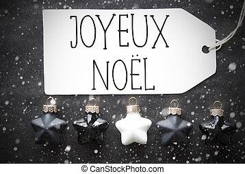 Black Balls, Snowflakes, Joyeux Noel Means Merry Christmas -...