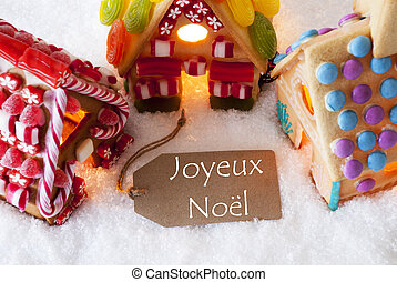 Colorful Gingerbread House, Snow, Joyeux Noel Means Merry...
