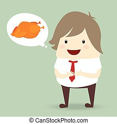 fat businessman is thinking want to eat roast chicken,...