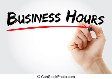 Hand writing Business hours with marker, concept background