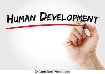 Hand writing Human development with marker