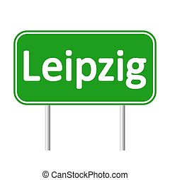 Leipzig road sign. - Leipzig road sign isolated on white...