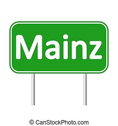 Mainz road sign. - Mainz road sign isolated on white...