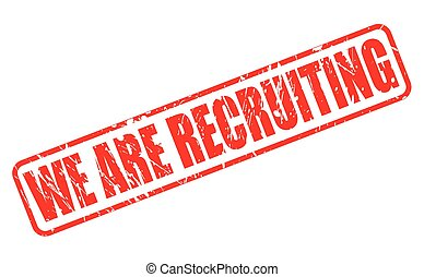 WE ARE RECRUITING red stamp text on white