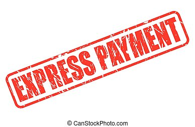 EXPRESS PAYMENT red stamp text on white