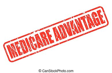 MEDICARE ADVANTAGE red stamp text on white