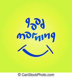 good morning vector text - Good morning text with smiling...