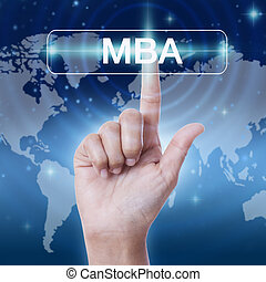 hand pressing MBA word button on virtual screen. business...